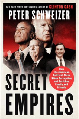 Secret Empires - Peter Schweizer