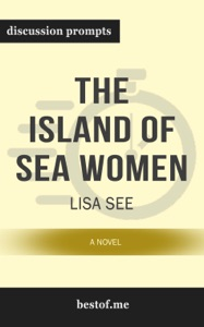 The Island of Sea Women: A Novel by Lisa See (Discussion Prompts) - bestof.me pdf download
