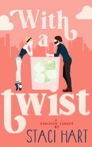With A Twist - Staci Hart pdf download