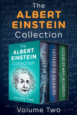 The Albert Einstein Collection Volume Two - Albert Einstein