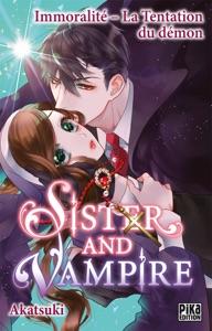 Sister and Vampire : Immoralité - La tentation du démon - Akatsuki pdf download