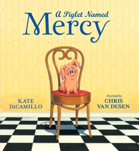 A Piglet Named Mercy - Kate DiCamillo pdf download