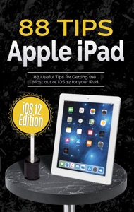 88 Tips for Apple iPad: iOS 12 Edition - Kevin Wilson pdf download
