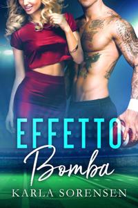 Effetto Bomba - Karla Sorensen pdf download