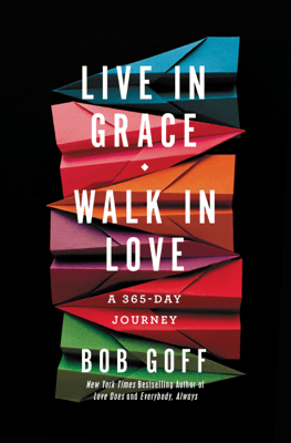 Live in Grace, Walk in Love - Bob Goff pdf download