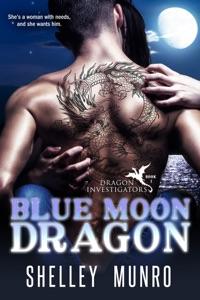 Blue Moon Dragon - Shelley Munro pdf download