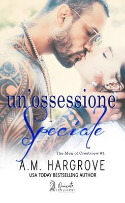 Un'ossessione speciale - A.M. Hargrove pdf download