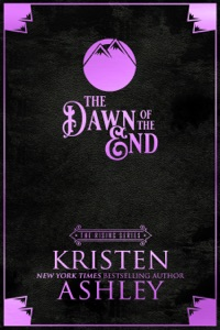 The Dawn of the End - Kristen Ashley pdf download
