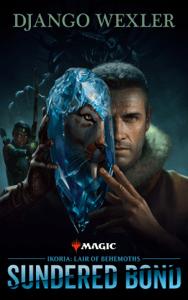 Ikoria: Lair of Behemoths - Sundered Bond - Wizards of the Coast & Magic: The Gathering pdf download