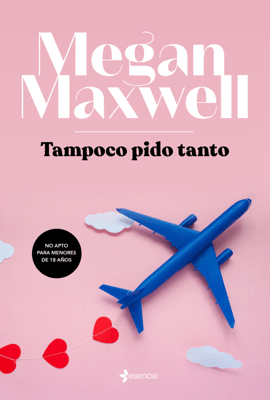 Tampoco pido tanto - Megan Maxwell pdf download