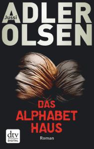 Das Alphabethaus - Jussi Adler-Olsen, Marieke Heimburger & Hannes Thiess pdf download