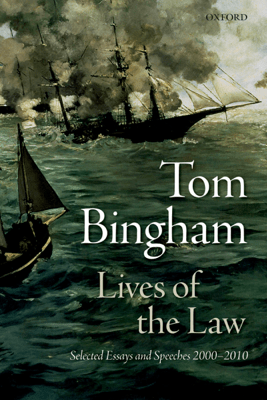 Lives of the Law - Tom Bingham