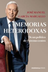Memorias heterodoxas - José Manuel García-Margallo pdf download