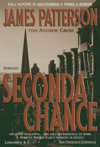Seconda chance - James Patterson & Andrew Gross pdf download