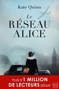 Le Réseau Alice - Kate Quinn pdf download