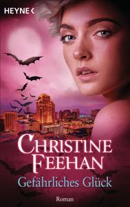 Gefährliches Glück - Christine Feehan pdf download