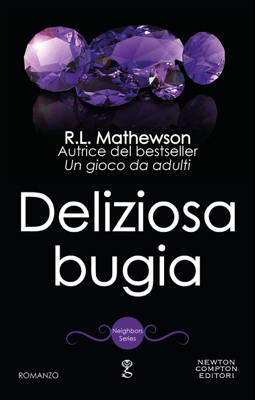 Deliziosa bugia - R.L. Mathewson pdf download