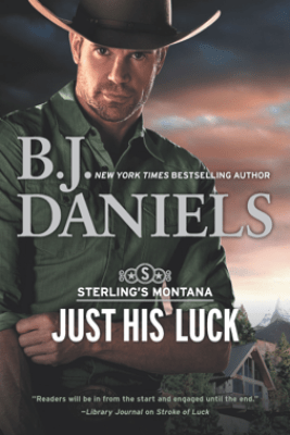 Just His Luck - B.J. Daniels