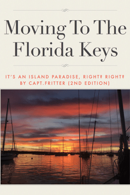 Moving to the Florida Keys - Capt. Fritter