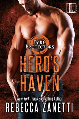 Hero's Haven - Rebecca Zanetti