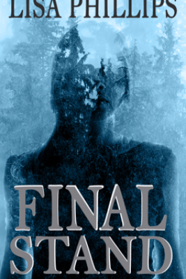 Final Stand - Lisa Phillips