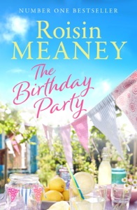 The Birthday Party - Roisin Meaney pdf download