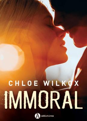 Immoral - Chloe Wilkox pdf download