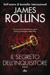 Il segreto dell'inquisitore - James Rollins pdf download
