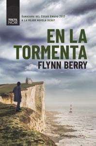 En la tormenta - Flynn Berry pdf download