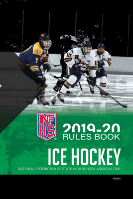 2019-20 NFHS Ice Hockey Rules Book - NFHS