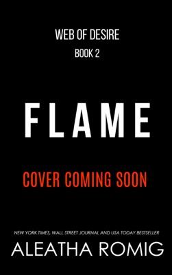 Flame - Aleatha Romig pdf download