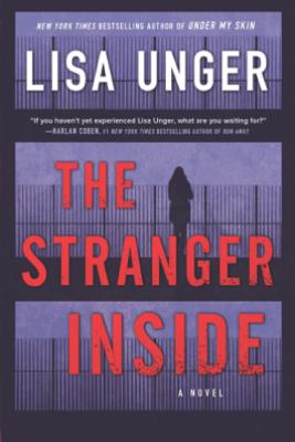 The Stranger Inside - Lisa Unger