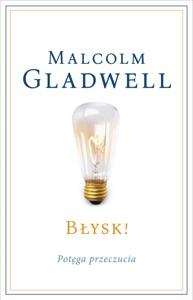 Błysk! - Malcolm Gladwell pdf download