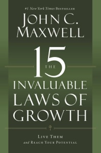 The 15 Invaluable Laws of Growth - John C. Maxwell pdf download