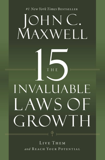 The 15 Invaluable Laws of Growth by John C. Maxwell PDF Download