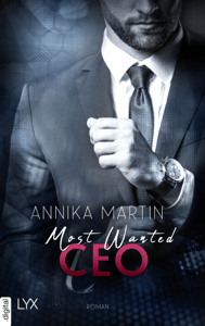 Most Wanted CEO - Annika Martin pdf download