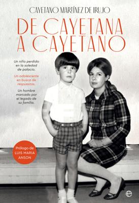 De Cayetana a Cayetano - Cayetano Martínez de Irujo pdf download