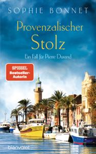 Provenzalischer Stolz - Sophie Bonnet pdf download