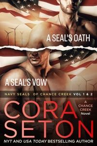 Navy SEALs of Chance Creek Vol 1 & 2 - Cora Seton pdf download