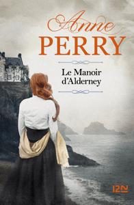 Le Manoir d'Alderney - Anne Perry pdf download