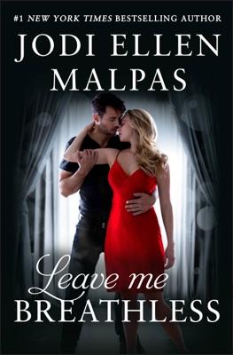 Leave Me Breathless - Jodi Ellen Malpas pdf download