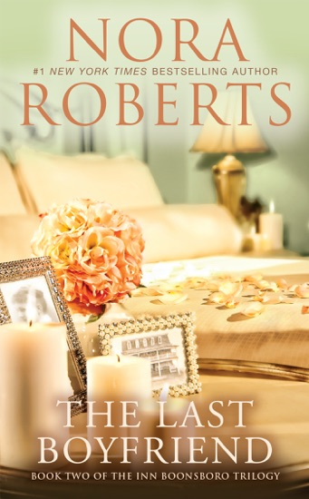 The Last Boyfriend by Nora Roberts pdf download