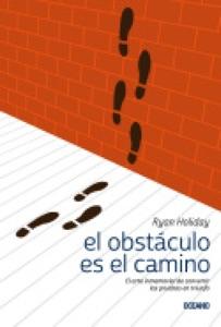 El obstáculo es el camino - Ryan Holiday pdf download