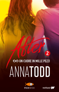 After 2. Un cuore in mille pezzi - Anna Todd pdf download