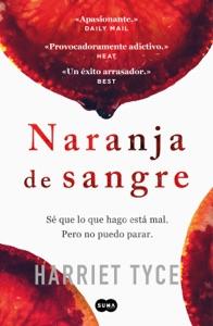 Naranja de sangre - Harriet Tyce pdf download