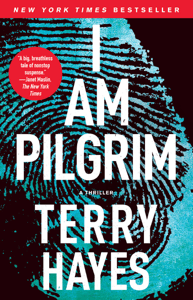 I Am Pilgrim - Terry Hayes pdf download