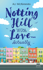 Notting Hill With Love… Actually - Ali McNamara pdf download