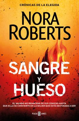 Sangre y hueso (Crónicas de la Elegida 2) - Nora Roberts pdf download
