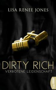 Dirty Rich - Verbotene Leidenschaft - Lisa Renee Jones pdf download