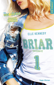 Briar Université - tome 1 The chase - Elle Kennedy pdf download